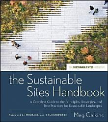 The Sustainable Sites Handbook PDF