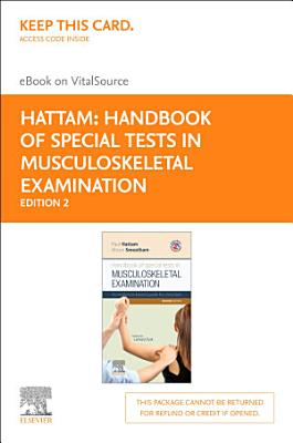 Handbook of Special Tests in Musculoskeletal Examination E-Book
