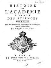 Histoire de l'Académie Royale des Sciences, années 1718-1726: avec les mémoires de mathématique & de physique pour les mêmes années, Volume 1