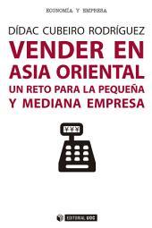 Vender en Asia Oriental: Un reto para la pequeña y mediana empresa