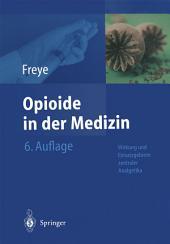 Opioide in der Medizin: Ausgabe 6