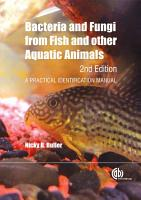 Bacteria and Fungi from Fish and other Aquatic Animals  2nd Edition PDF