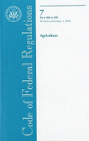 Code of Federal Regulations  Title 7  Agriculture  PT  900 999  Revised as of January 1  2010 PDF
