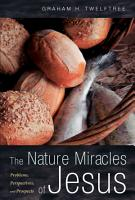 The Nature Miracles of Jesus PDF