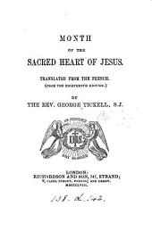 Month of the sacred heart of Jesus, tr. from the Fr. by G. Tickell