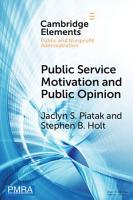 Public Service Motivation and Public Opinion PDF