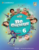 Be Curious Level 6 Pupil's Book