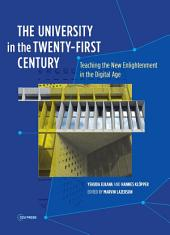 The University in the Twenty-first Century: Teaching the New Enlightenment in the Digital Age