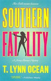 Southern Fatality: A Jersey Barnes Mystery