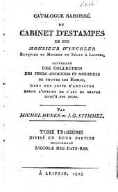 Catalogue raisonné du cabinet d'estampes de feu Monsieur Winckler...: L'école des Pays-Bas. 2 v