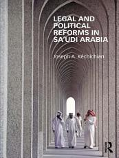 Legal and Political Reforms in Saudi Arabia PDF