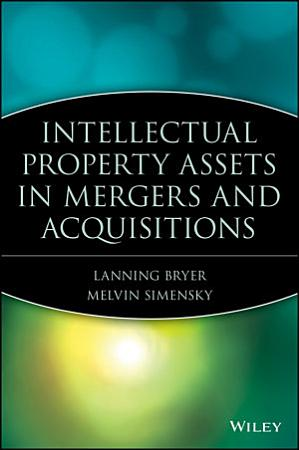 Intellectual Property Assets in Mergers and Acquisitions PDF
