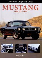 Collector's Originality Guide Mustang 1964-1/2-1966