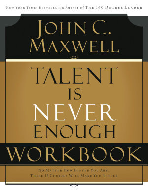 Talent is Never Enough Workbook