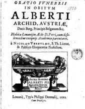 Oratio fvnebris in obitvm Alberti archid. Avstriae [...]. Habita Louanij in aede D. Petri [...] à Nicolao Vernvlaeo