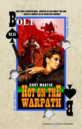 Hot on the Warpath