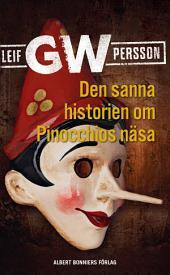Den sanna historien om Pinocchios näsa: en roman om ett brott