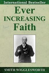 Ever Increasing Faith