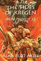Tides of Kregen: Dray Prescot #12