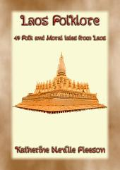 LAOS FOLKLORE - Folk, Fairy and Moral Tales from Ancient Siam
