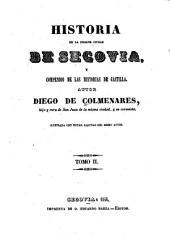 Historia de la insigne ciudad de Segovia, y compéndio de las historias de Castilla: Volumen 2