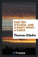 Past Ten O'clock, and a Rainy Night