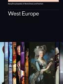 Berg Encyclopedia of World Dress and Fashion: West Europe