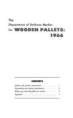The Department of Defense Market for Wooden Pallets  1966