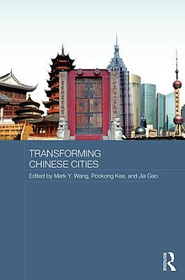 Transforming Chinese Cities PDF