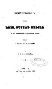 Minnestal öfver Erik Gustaf Geijer i den studerande ungdomens namn: hållet i Upsala den 6 juni 1848