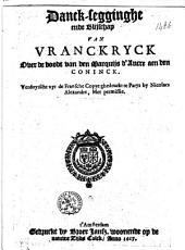 Danck-Segginghe ende Blijschap van Vranckryck over de doodt van den Marquijs d'Ancre aen den Coninck