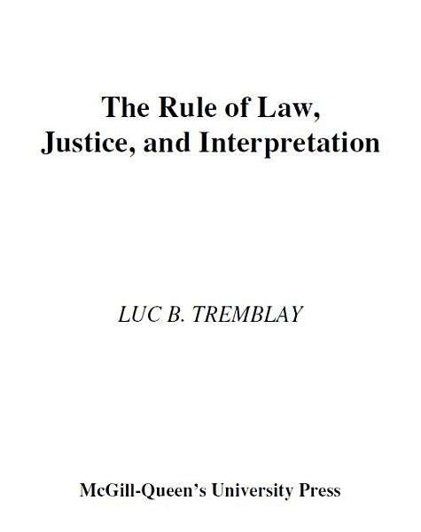 The Rule Of Law Justice And Interpretation