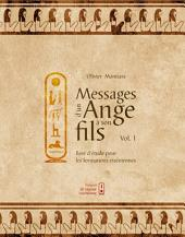 Message d'un Ange à son fils Vol. 1: Base d'étude pour les formations esséniennes