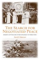 The Search for Negotiated Peace PDF