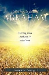 Following the Faith of Abraham