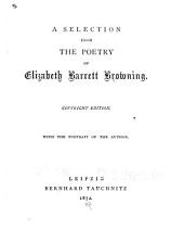 A Selection from the Poetry of Elizabeth Barrett Browning