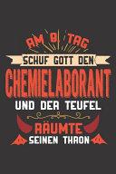 Am 8  Tag Schuf Gott Den Chemielaborant Und Der Teufel R  umte Seinen Thron PDF