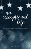 An Exceptional Life