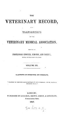 The Veterinary Record  and Transactions of the Veterinary Medical Association