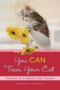 You CAN Train Your Cat Book