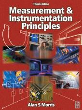 Measurement and Instrumentation Principles: Edition 3