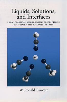Liquids  Solutions  and Interfaces PDF