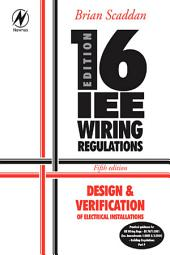 16th Edition IEE Wiring Regulations: Design & Verification of Electrical Installations: Edition 5