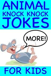 More Animal Knock Knock Jokes For Kids