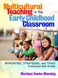 Multicultural Teaching In The Early Childhood Classroom Book PDF