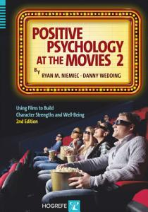 Positive Psychology at the Movies Book
