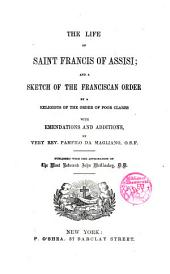 The life of Saint Francis of Assisi...