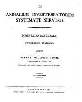De animalium invertebratorum systemate nervoso: dissertatio inauguralis physiologico-anatomica : cum tabula aenea
