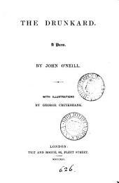 The drunkard: a poem. With illustr. by G. Cruikshank