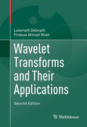 Wavelet Transforms and Their Applications: Edition 2